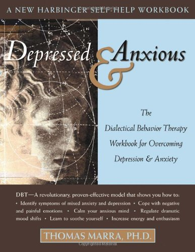 Depressed and Anxious: The Dialectical Behavior Therapy...