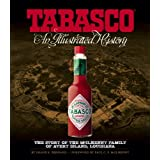 TABASCO: An Illustrated History ~ Shane K. Bernard