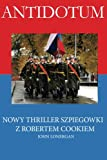 img - for Antidote: Clandestine Warfare in Modern Russia - A Mystery Novel (A Robert Cook Mystery) (Volume 1) (Polish Edition) book / textbook / text book