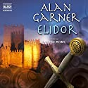 Elidor Audiobook by Alan Garner Narrated by Jonathan Keeble