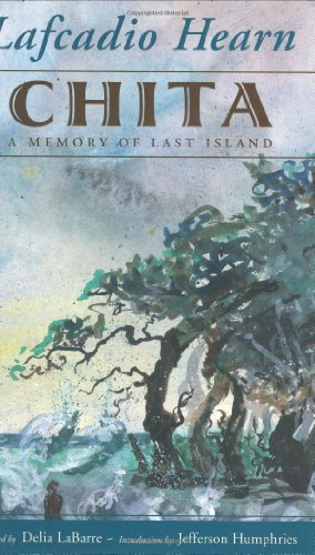 Chita: A Memory of Last Island (Banner Book)