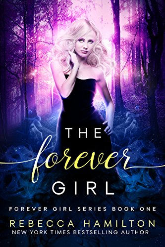 the-forever-girl-a-new-adult-paranormal-fantasy-forever-girl-series-book-one-english-edition
