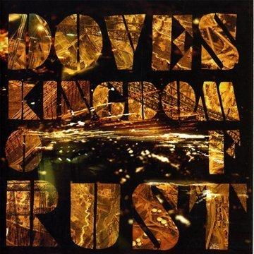 Doves - Kingdom of Rust - Zortam Music