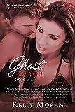 Ghost of You (Phantoms) by Kelly Moran
