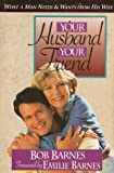 Your Husband Your Friend