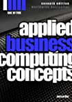 Applied Business Computing Concepts 1...