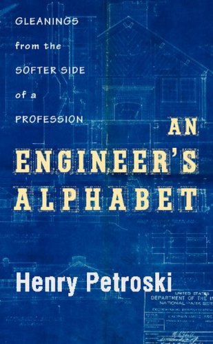 An Engineer's Alphabet: Gleanings from the Softer Side of a Profession
