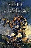 The Essential Metamorphoses (Hackett Classics)