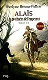 Alaïs Tomes 1 et 2 : les protégées de l'empereur