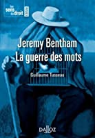 Jeremy Bentham, La guerre des mots