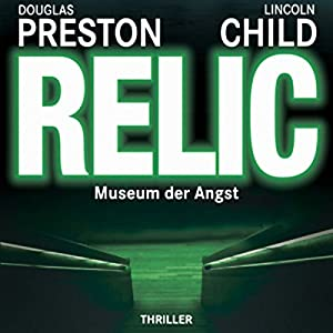 Relic: Museum der Angst Hörbuch