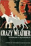 Crazy Weather (Bison Book)