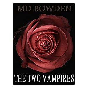 The Two Vampires (The Complete Series)