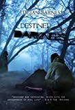 Destined for Darkness (Desolace Series)