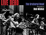 img - for Live Dead: The Grateful Dead Photographed by Bob Minkin book / textbook / text book