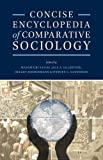 Concise Encyclopedia of Comparative Sociology