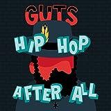 vignette de 'Hip hop after all (Guts)'