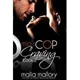 Mia's Cop Craving 2: Police Officer Fantasies (Hot Cop Fantasies) ~ Malia Mallory