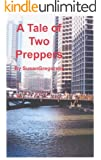 A Tale of Two Preppers