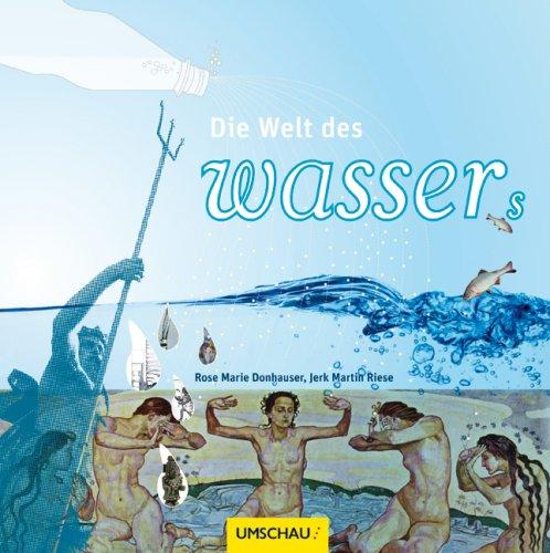 Bücher : Die Welt des Wassers