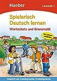 Spielerisch Deutsch Lernen: Lernstufe 1 - Wortschatz Und Grammatik (German Edition)
