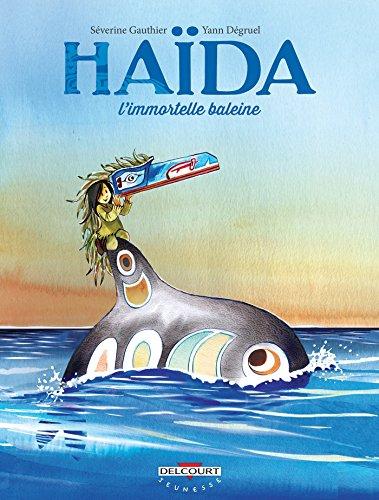 Haïda (1) : l'immortelle baleine