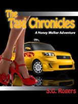 The Taxi Chronicles (The Honey Walker Adventures)