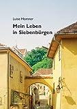 Mein Leben in Siebenbürgen (Literareon)