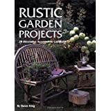 Rustic Garden Projects: 28 Decorative Accents You Can Build ~ Dawn King
