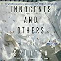Innocents and Others: A Novel Audiobook by Dana Spiotta Narrated by January LaVoy