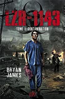 LZR-1143, tome 1 : Contamination par James
