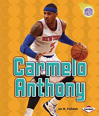 Carmelo Anthony (Amazing Athletes)