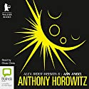 Ark Angel (       UNABRIDGED) by Anthony Horowitz Narrated by Oliver Chris