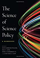 The Science of Science Policy: A Handbook Front Cover
