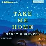 Take Me Home   Nancy Herkness
