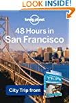 Lonely Planet 48 Hours in San Francis...