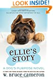 Ellie's Story: A Dog's Purpose Novel