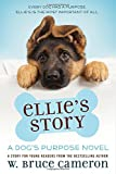 img - for Ellie's Story: A Dog's Purpose Novel book / textbook / text book
