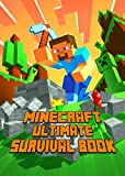 Minecraft: Ultimate Survival Book: Marvelous All-In-One Game Guide. Tutorial with Intelligent Tips and Tricks, Suggestions and Secrets.