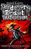 Derek Landy Death Bringer (Skulduggery Pleasant - book 6)