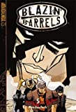 img - for Blazin' Barrels: v. 5 (Blazin' Barrels) by Min-Seo Park (2006-08-01) book / textbook / text book
