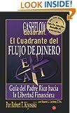 El cuadrante del flujo de dinero (Negocios) (Spanish Edition)