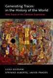 Generating Traces in the History of the World: New Traces of the Christian Experience