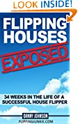 #4: Flipping Houses Exposed: 34 Weeks In The Life Of A Successful House Flipper