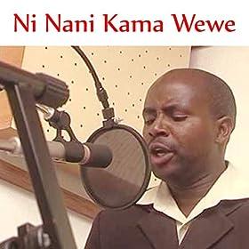 Amazon.com: Ni Nani Kama Wewe: Fanuel Sedekia: MP3 Downloads