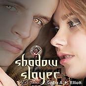 Shadow Slayer: The Shadow Series, Book 2 | Laura A. H. Elliott