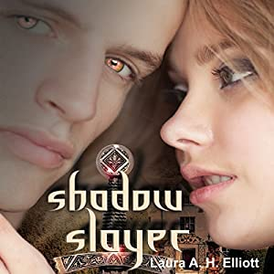 Shadow Slayer: The Shadow Series, Book 2 | [Laura A. H. Elliott]