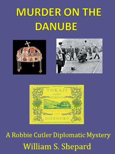Murder On The Danube (Robbie Cutler Diplomatic Mysteries)