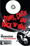 Guns, Cash and Rock 'n' Roll