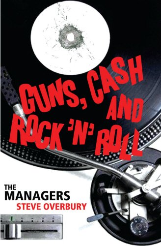 guns-cash-and-rock-n-roll-the-managers